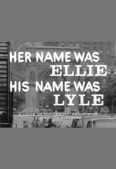 Her Name Was Ellie, His Name Was Lyle