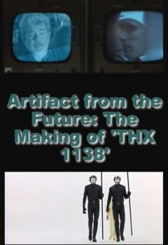 Artifact from the Future: The Making of 'THX 1138'