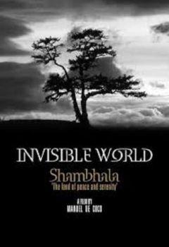 Invisible World Shambhala
