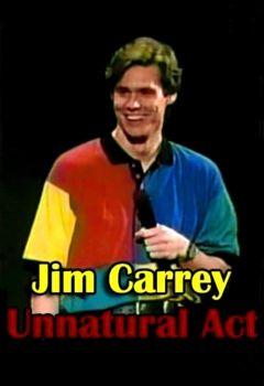 Jim Carrey: Unnatural Act