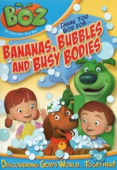 Thank You God for... Bananas, Bubbles and Busy Bodies