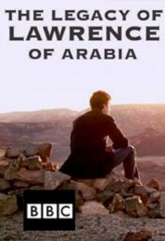 Legacy of Lawrence of Arabia