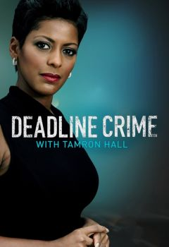 Deadline: Crime with Tamron Hall