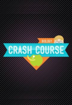 Crash Course: Biology