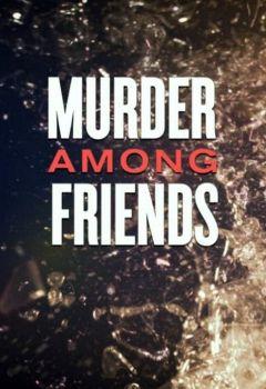 Murder Among Friends