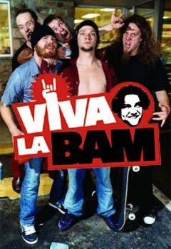 Viva la Bam