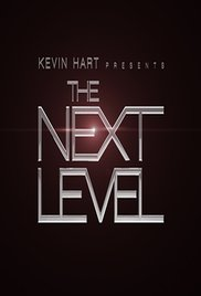 Kevin Hart Presents The Next Level