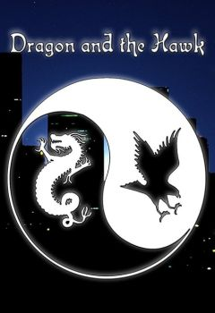 Dragon and the Hawk