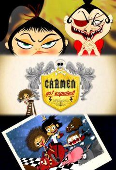 Carmen Got Expelled