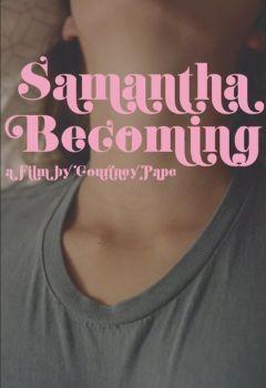 Samantha Becoming