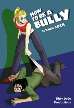 How to Be a Bully