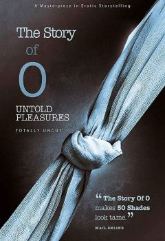 The Story of O: Untold Pleasures
