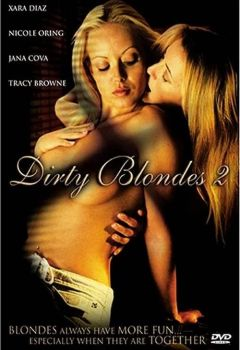 Dirty Blondes 2