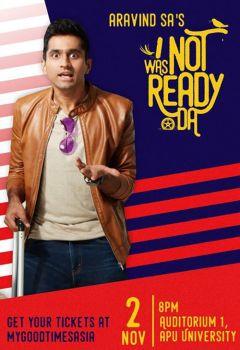 I Was Not Ready Da by Aravind SA