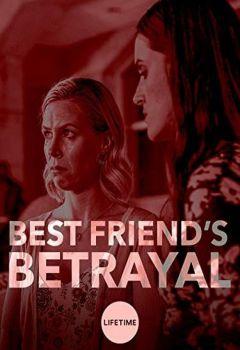Best Friend's Betrayal