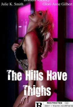 The Hills Have Thighs